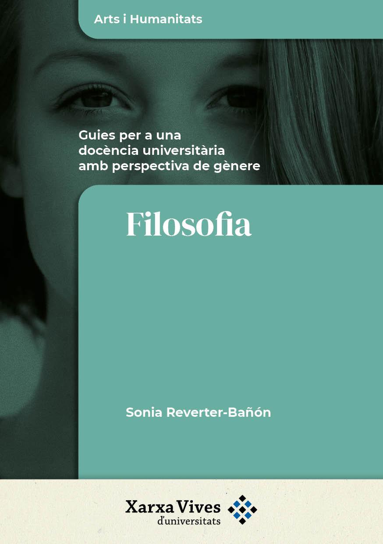 Book Cover: Filosofia: guies per a una docència universitària amb perspectiva de gènere