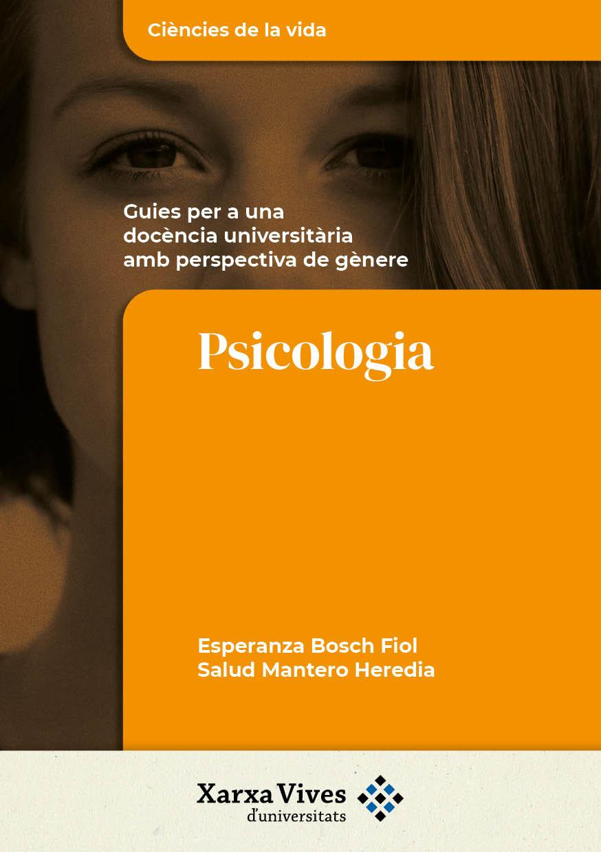 Book Cover: Psicologia: guies per a una docència universitària amb perspectiva de gènere
