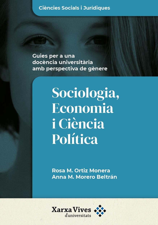 Book Cover: Sociologia, Economia i Ciència Política: guies per a una docència universitària amb perspectiva de gènere