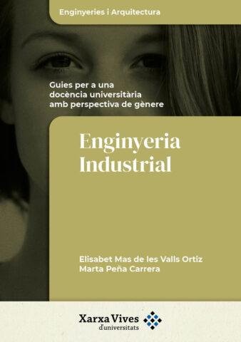 Enginyeria Industrial: guies per a una docència universitària amb perspectiva de gènere