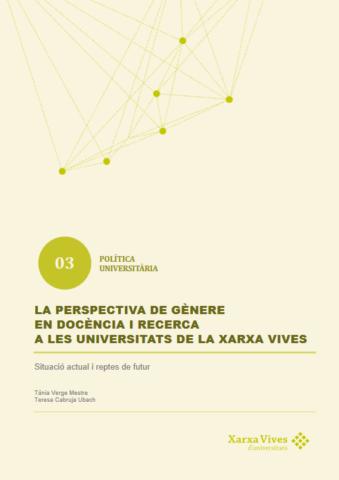 Book Cover: La perspectiva de gènere en docència i recerca a les universitats de la Xarxa Vives. Situació actual i reptes de futur